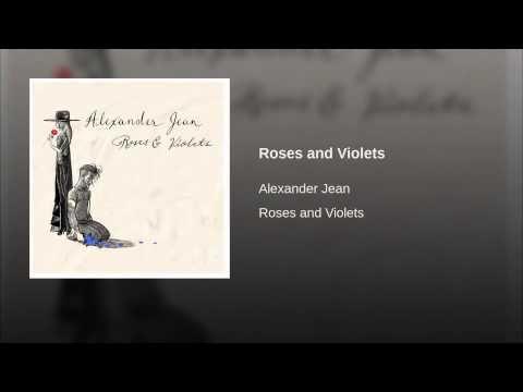 Roses and Violets (Alexander Jean) - Lyrics Video | VideosconLetra.com - Youtube Music Songs