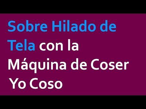 COSTURA: Enhebrado de Máquina y Devanado de Bobina - YouTube