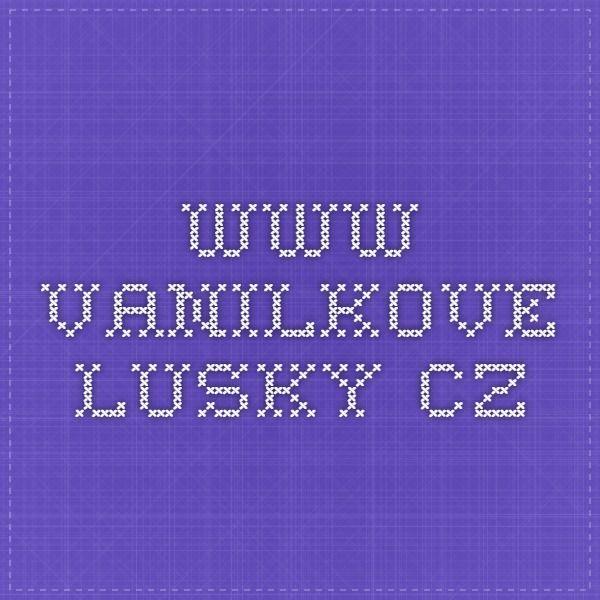 www.vanilkove-lusky.cz