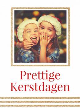 """Stakke kerstkaart met een gouden glitterkader en met een eigen foto. Overwegend witte kaart met in grote rode letters """"prettige kerstdagen""""."""