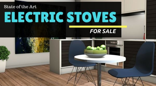 Electric stoves today offer the consumer the chance to cook on a sleek and stylish stove at an affordable price while still being kind to the environment.  #ELECTRIC #STOVESFORSALE #STATEOFTHEARTELECTRICSTOVESFORSALE #HOME #KITCHEN #APPLIANCES #STOVES