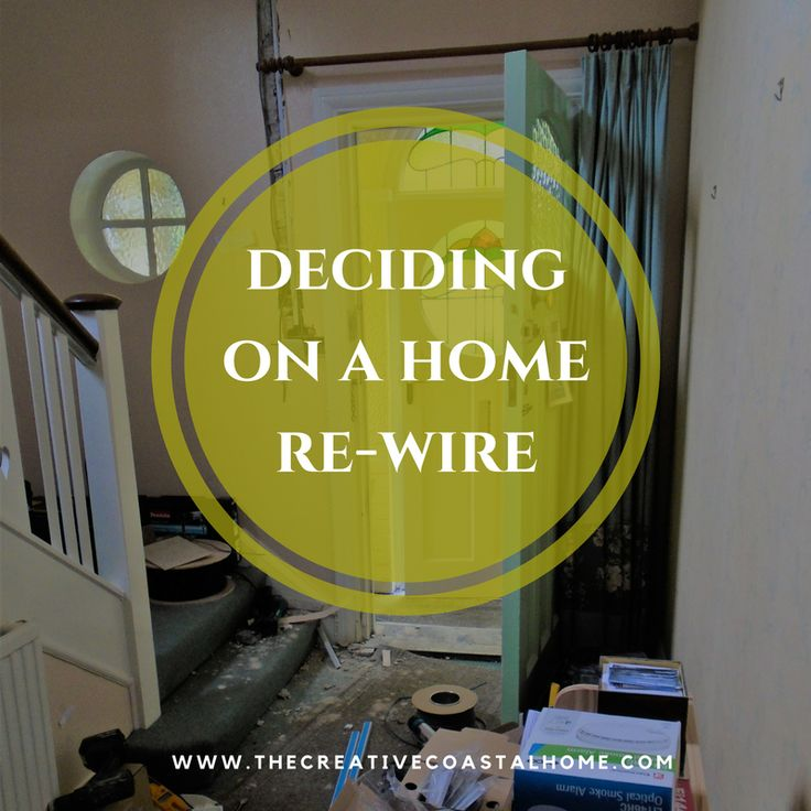 Things to consider when deciding whether to rewire your home