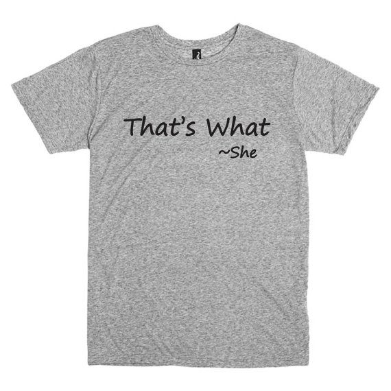 Funny T-shirt. That's What She Said. Funny by PinkPigPrinting