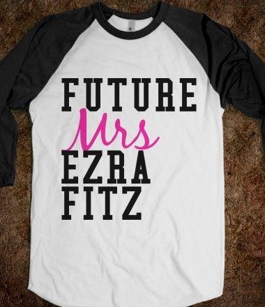 Future Mrs. Ezra Fitz