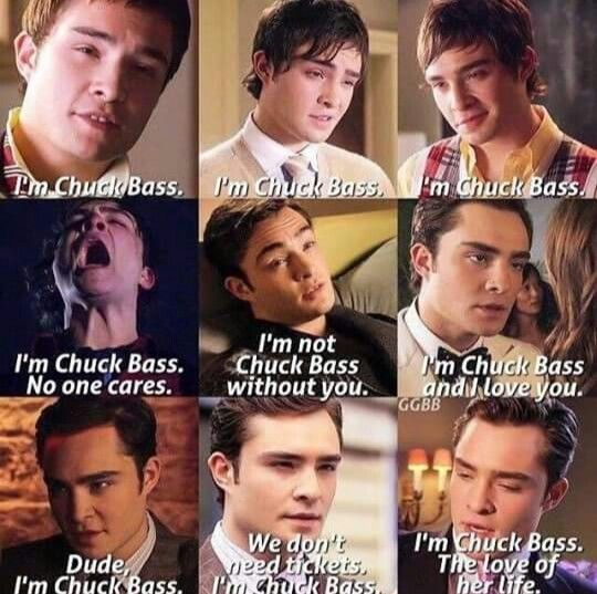 "Soy Chuck Bass ❤❤ I love that ""I'm Chuck Bass"" is his main argument! XD"
