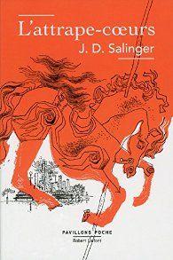 Critiques, citations, extraits de L'Attrape-Coeurs de J. D. Salinger. Ecrit après la Seconde Guerre mondiale, The Catcher in the Rye (tradui...