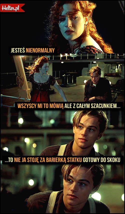 #titanic #mądre #cytaty #film #kino #cytatyfilmowe #popolsku #helter #polskie