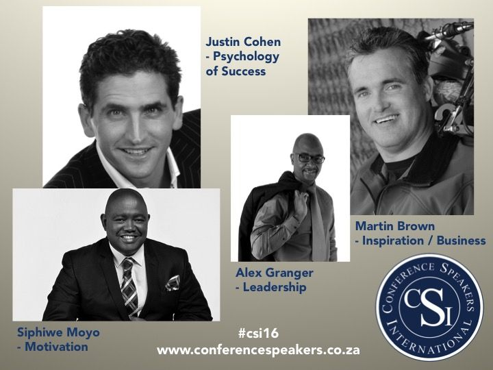 4 Speakers who will change your thought process! Justin Cohen Martin Brown Siphiwe Moyo [CHRP (SA)] and Alex Granger l Professional Speaker & Author - Give us a call on 082 718 8447 for more info! #csi16 #wisewords