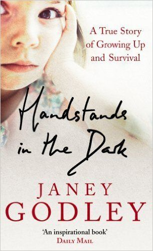 Handstands In The Dark: A True Story of Growing Up and Survival: Amazon.co.uk: Janey Godley: 9780091908775: Books