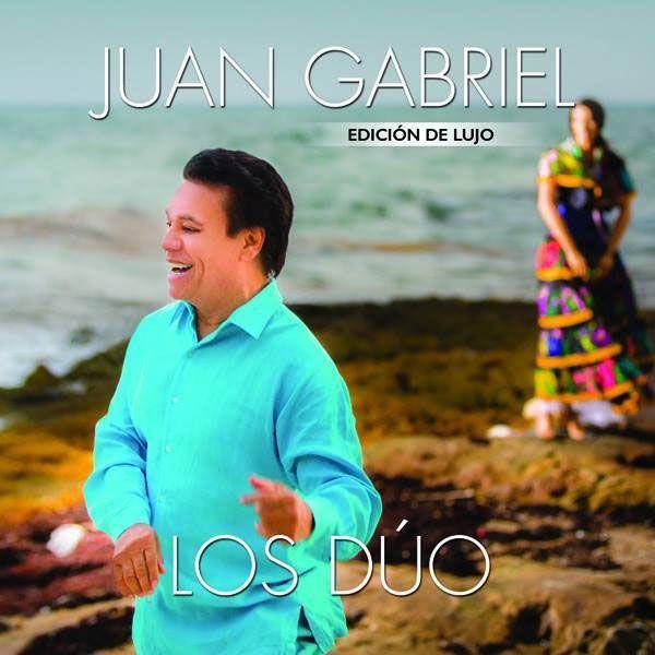 Lista de canciones del nuevo disco de Juan Gabriel 'Los Dúo'