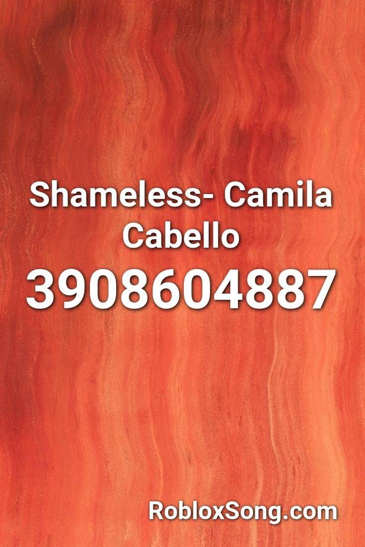 Roblox Id For Copycat Meme Shameless Camila Cabello Roblox Id Roblox Music Codes In 2020 Me Too Meme Roblox Roblox Memes
