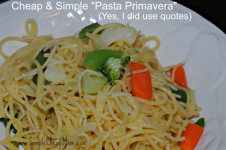 """Think you have nothing to eat for dinner?  Try my """"Pasta Primavera"""" """"recipe"""" (those are definitely in quotes!)."""