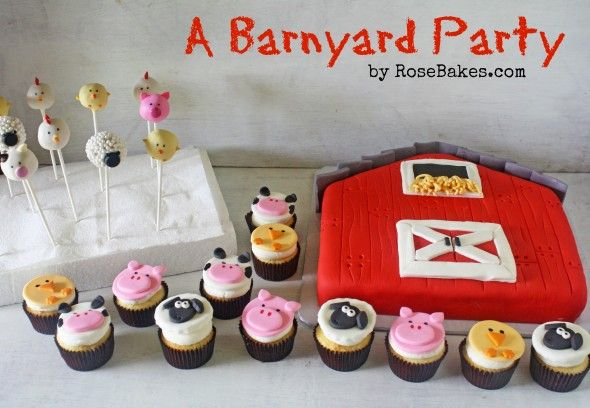 A Barnyard Party: Barn Cake, Farm Animals Cupcakes