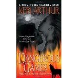 Dangerous Games (Riley Jensen, Guardian, Book 4) (Mass Market Paperback)By Keri Arthur