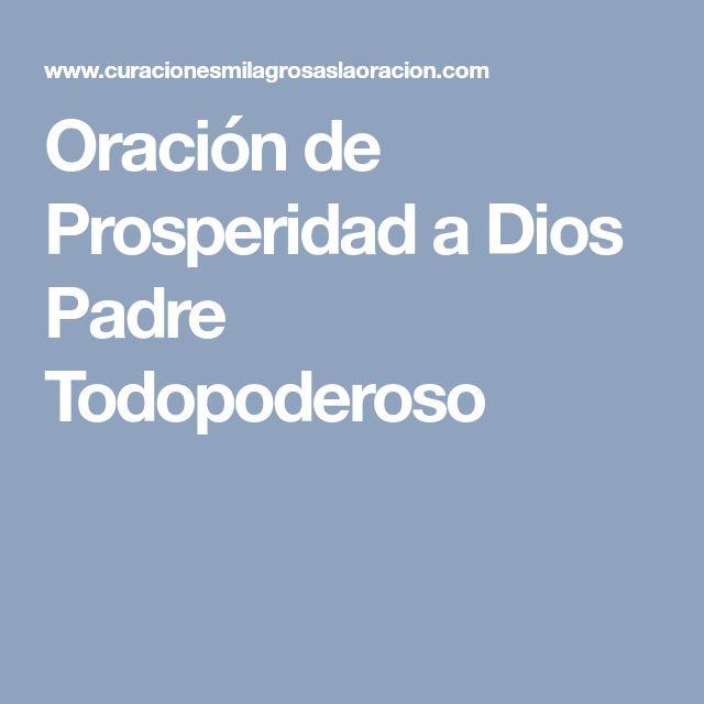 Oración de Prosperidad a Dios Padre Todopoderoso