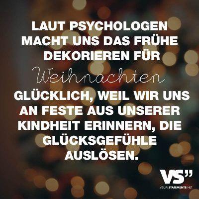 Laut Psychologen macht uns das frühe Dekorieren für Weihnachten glücklich, weil wir uns an Feste aus unserer Kindheit erinnern, die Glücksgefühle auslösen.