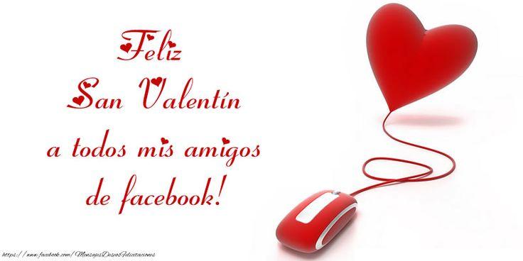 Feliz Día de San Valentin! Te amo! 14 Febrero