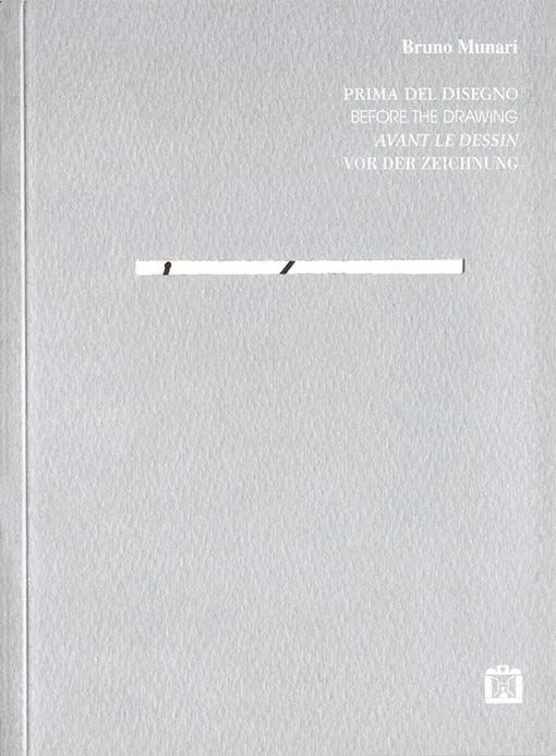 Bruno Munari, Prima del disegno