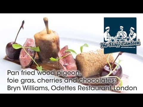 Pan fried wood pigeon, foie gras, cherries and chocolates: Bryn Williams, Odettes Restaurant London - YouTube
