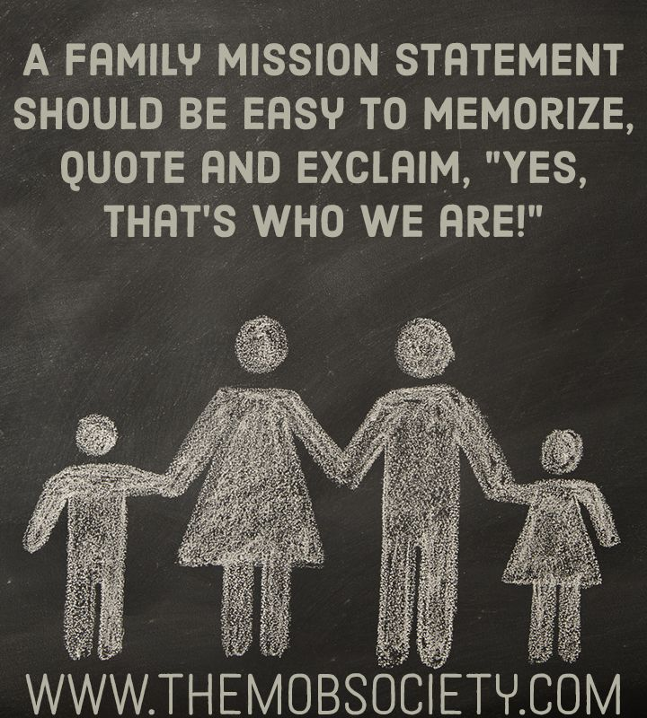 Writing a Family Mission Statement via The MOB Society