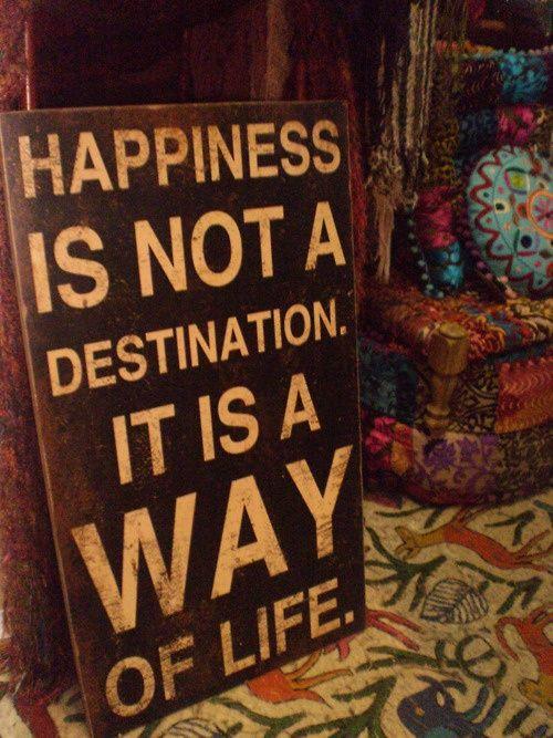 """""""La felicidad no es un destino, es una forma de vida"""": The Journey, Destinations, Remember This, Happy Quotes, Hard Time, Learning, Choo Happy, True Stories, Mottos"""