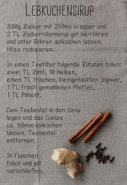 Last Minute Geschenk aus der Küche: Lebkuchensirup