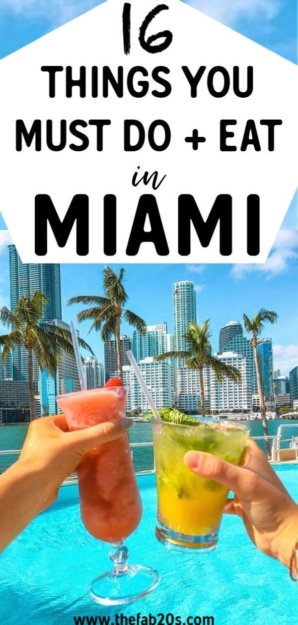 16 Things You Must Do And Eat In Miami Thefab20s Miami Travel Guide Miami Travel Must Do In Miami