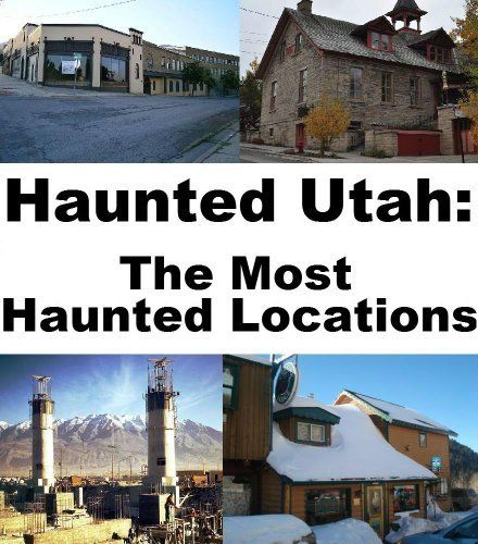 Haunted Places Near Salt Lake City Utah: 1000+ Images About Ghost Hunting On Pinterest