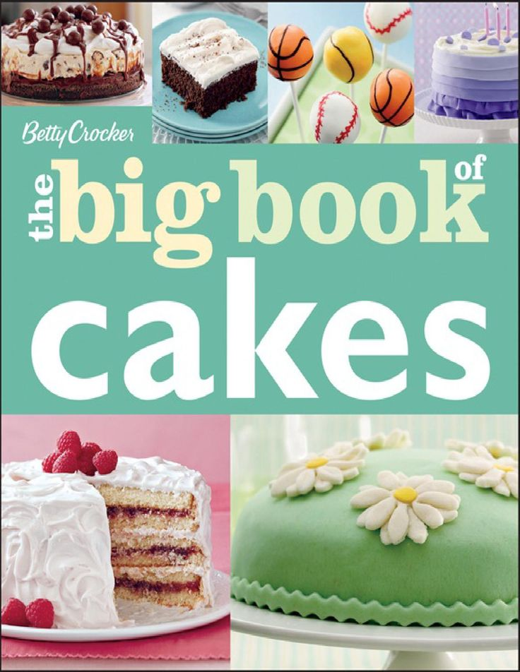 Betty crocker the big book of cakes:read free