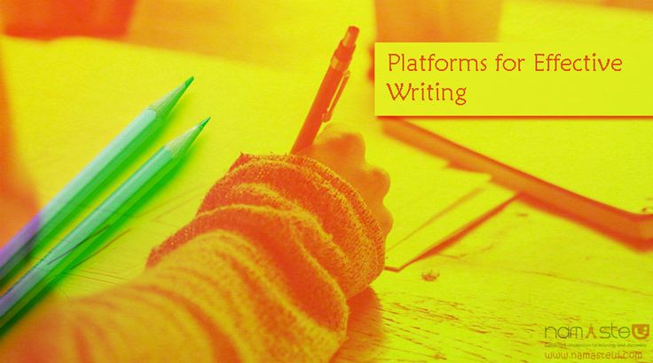 Platforms for Effective Writing
