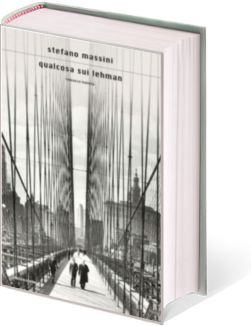 """Fabrizio Giulimondi - Recensioni libri: """"QUALCOSA SUI LEHMAN"""" DI STEFANO MASSINI"""