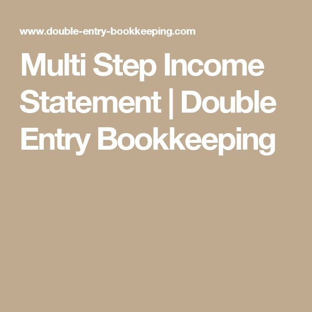 Multi Step Income Statement   Double Entry Bookkeeping