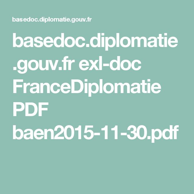 basedoc.diplomatie.gouv.fr exl-doc FranceDiplomatie PDF baen2015-11-30.pdf