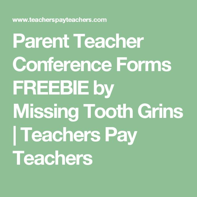 Parent Teacher Conference Forms FREEBIE by Missing Tooth Grins | Teachers Pay Teachers