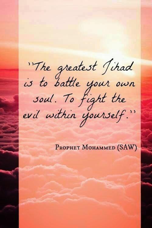 The greatest Jihad.