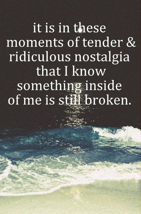 30 Broken Heart Quotes For The Moments When You Feel Lost: 188 Best Quotes For Long Lost Beloved Images On Pinterest