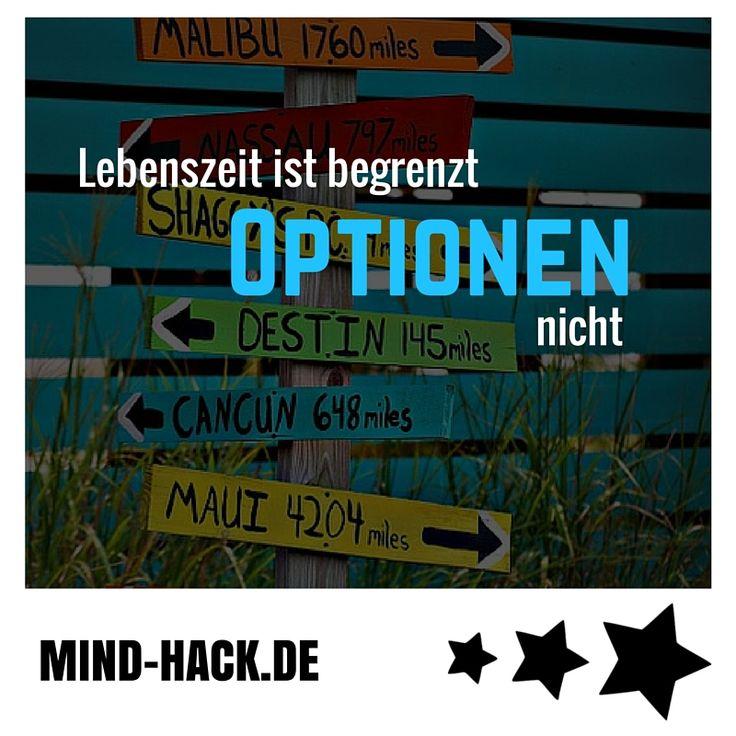 Lebenszeit ist begrenzt - Optionen nicht! - Schöne Sprüche - Erfolg - Motivation - Mach dein Ding! Mind Hacks