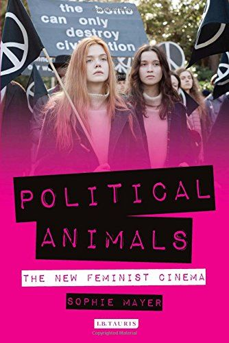 Political Animals: The New Feminist Cinema - Feminist filmmakers are hitting the headlines. The last decade has witnessed: the first Best Director Academy Award won by a woman; female filmmakers reviving, or starting, careers via analogue and digital television; women filmmakers emerging from Saudi Arabia, Palestine, Pakistan, South Korea, Paraguay, Peru, Burkina Faso, Kenya and The Cree Nation; a bold emergent trans cinema; feminist porn screened at public festivals; Sweden's A-Markt
