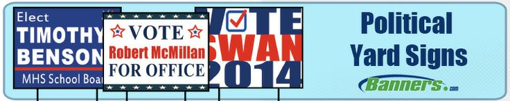 """Get 15% off Political Yard Signs through 12/31/14! Mention promo code """"Vote15"""" 