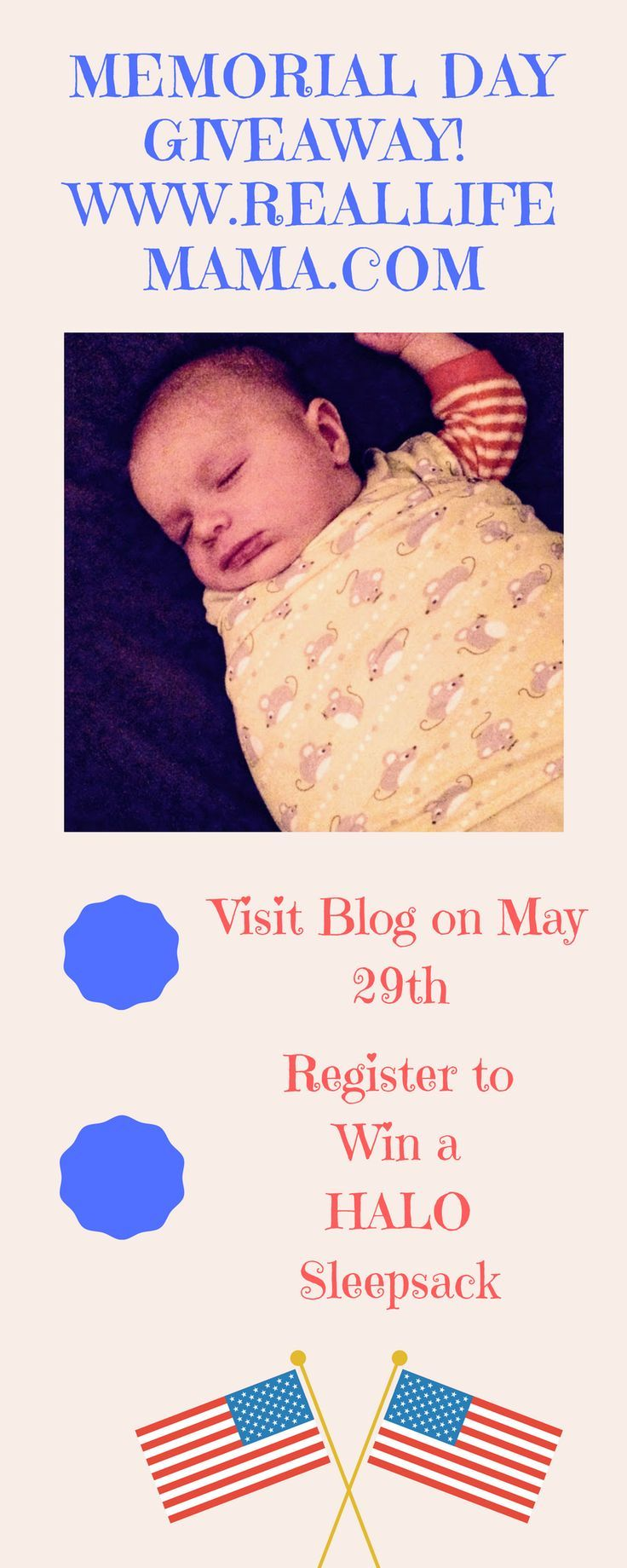 Visit the blog on Monday May 29th, and register for a chance to win a brand new HALO sleepsack for your infant or toddler!  Or, give as a gift to an expectant mama!