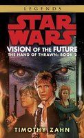 Vision of the Future (Star Wars: The Hand of Thrawn #2) by Timothy Zahn -   Luke Skywalker, Princess Leia, and Han Solo are thrust into the middle of an impending civil war - and discover the shocking truth behind the rumored resurrection of the dead Admiral Thrawn. For a beleaguered Empire, desperate times call for desperate measures. Sowing discord among the fragile coalition of The New Republic, remnants of the once powerful Empire make one last play for victory...
