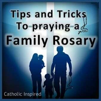 Tips and Tricks for Praying a Family Rosary | Catholic Inspired ~ Arts, Crafts, and Activities!