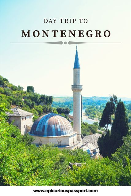 Day-trip to Montenegro from Dubrovnik, Croatia. The places to see and things to do.
