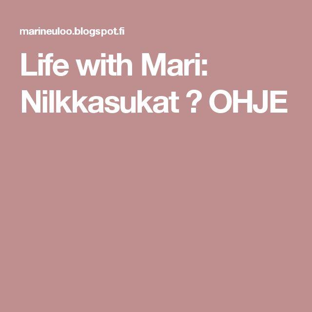 Life with Mari: Nilkkasukat ♥ OHJE