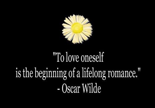 To love oneself is the beginning of a lifelong romance. -Oscar Wilde: Lifelong Romances, Inspiration, Oscars Wild Quotes, Oscarwild, Oneself, Google Search, Daisies, Love Quotes, Oscar Wilde