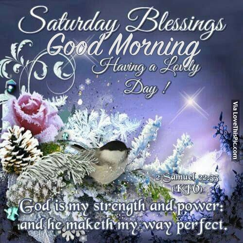 Saturday Blessings, Good Morning