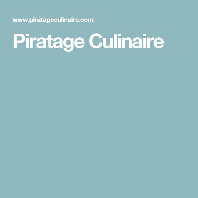 Piratage Culinaire