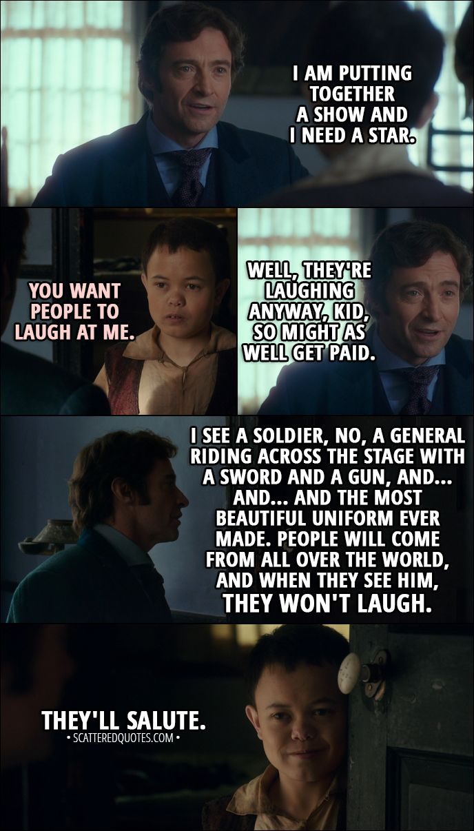 30 Best The Greatest Showman 2017 Quotes The Impossible Comes True Scattered Quotes The Greatest Showman Greatest Showman Memes Greatest Showman