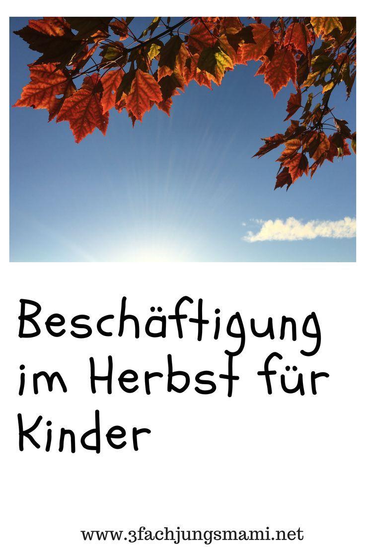 211 Besten Herbst Mit Kindern Bilder Auf Pinterest Basteln Herbst