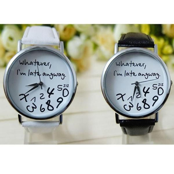 """WHATEVER I'M LATE ANYWAY"" LEATHER WATCH  $14.95   This unique statement leather watch - ""WHATEVER I'M LATE ANYWAY"" features an extra special design where the numbers are scrambled because it doesn't really matter what time it is when you're late!"